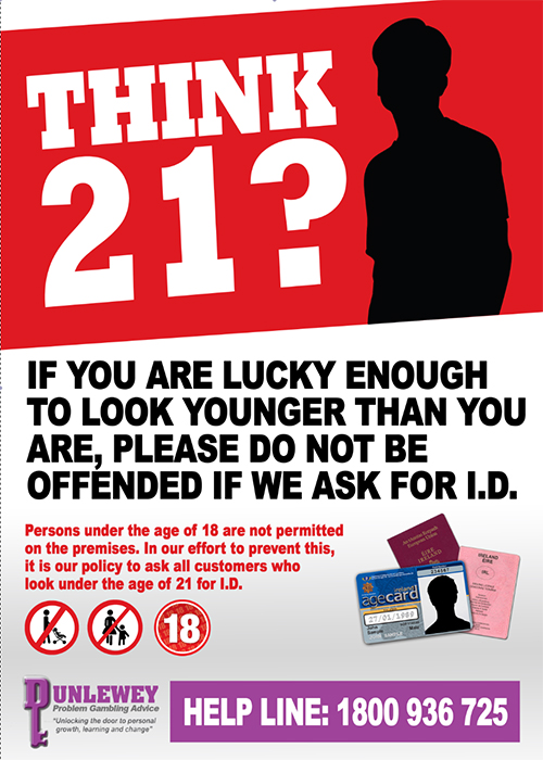 All members are encouraged to display our Think 21 posters prominently in all betting shops, and to ensure all staff are trained in our recommended code of practice for betting operators to prevent underage gambling